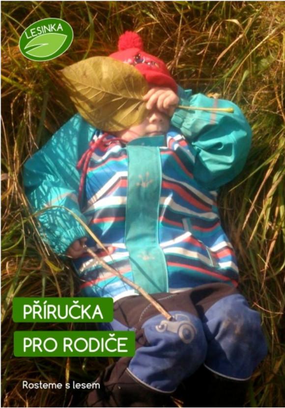 Příručka pro rodiče dětí v lesní školce